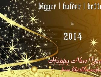 Bigger, better, bolder in 2014