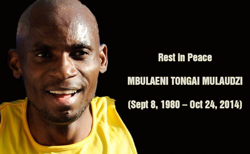 RIP Mbulaeni Mulaudzi
