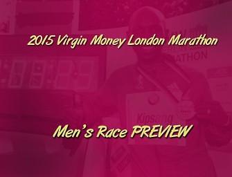 London Marathon 2015 Men's race preview