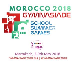 Gymnasiade 2018 - School Summer Games Marrakesh, Morocco / 2-9 May, 2018