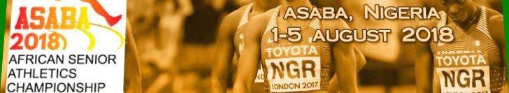 Asaba 2018 African Senior Athletics Championships, Stephen Keshi Stadium Asaba, Nigeria   1-5 August, 2018